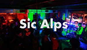 Sic Alps – Live at Black Cat Burrito