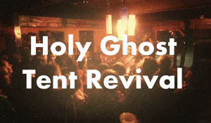 Holy Ghost Tent Revival – Live at Black Cat